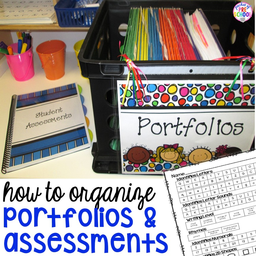 How to organize your student portfolios and assessments to make your teacher life easier.