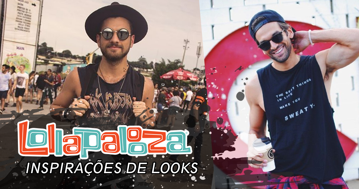 Looks Masculinos para o lollapalooza 2017