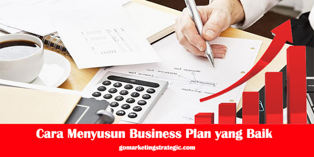 Cara Menyusun Business Plan yang Baik
