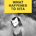 What happened to Rita