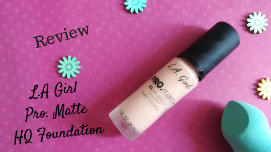 REVIEW L.A. GIRL PRO. MATTE HD FOUNDATION