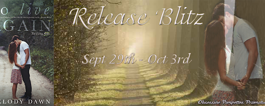 ****Release Blitz: To Live Again by Melody Dawn****