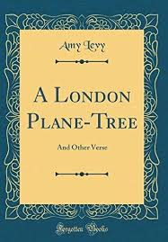 A London Plane Tree - Amy Levy