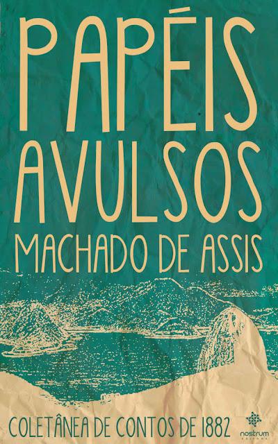 Papéis Avulsos - Machado de Assis