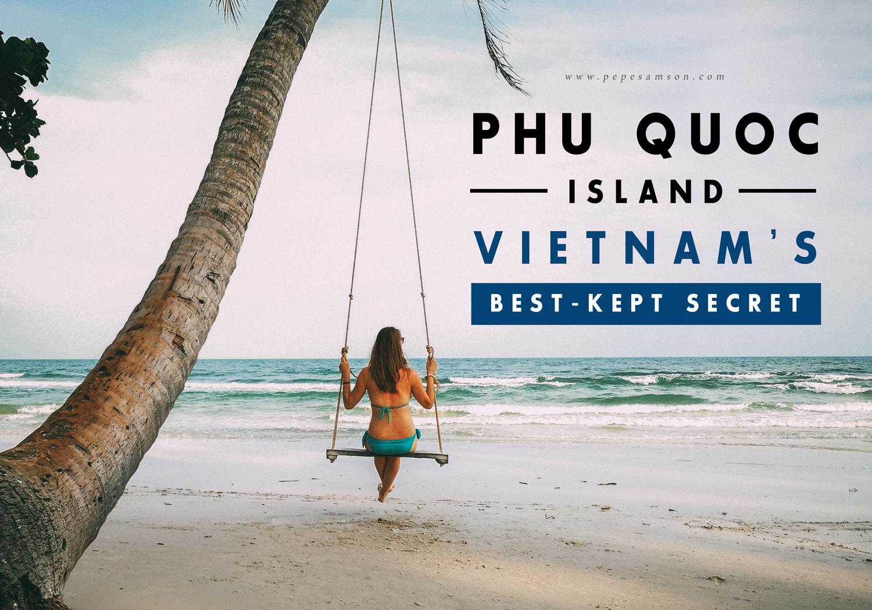Travel Guide: Phu Quoc Island, Vietnam's Best-Kept Secret