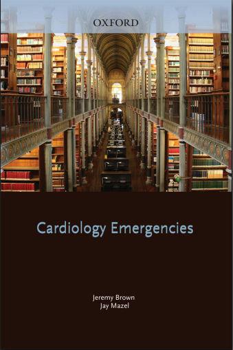 Cardiology Emergencies (Oxford 2011)[PDF]