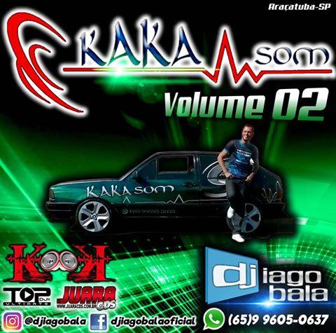 CD Kaka Som Volume 02 - Araçatuba-SP