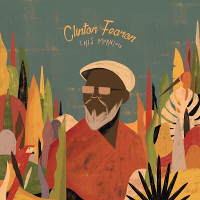 CLINTON FEARON - This Morning (2016)