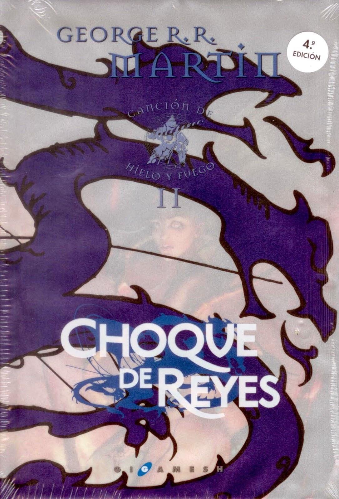 https://www.goodreads.com/book/show/10770824-choque-de-reyes