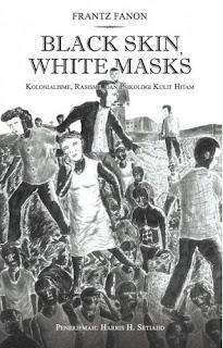 Frantz Fanon - Black Skin White Masks