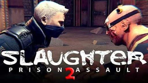 Download Slaughter 2 Prison Assault APK MOD Android Game