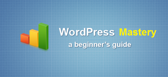 Blogging Mastery Guide for WordPress
