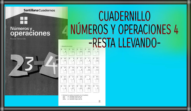 NÚMEROS Y OPERACIONES 4-RESTA LLEVANDO