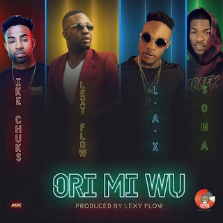 Download Video Lexyflow Ft. Ike Chuks X Sonaman & LAX – Orimi Wu