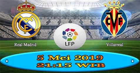 Prediksi Bola855 Real Madrid vs Villarreal 5 Mei 2019