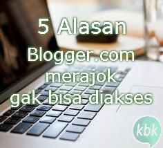 5 Penyebab Mengapa Blogger.com server down tidak bisa dibuka