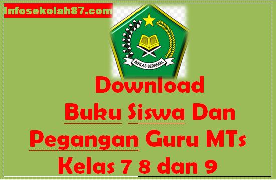 Download Buku Siswa Dan Pegangan Guru MTs Kela 7 8 dan 9