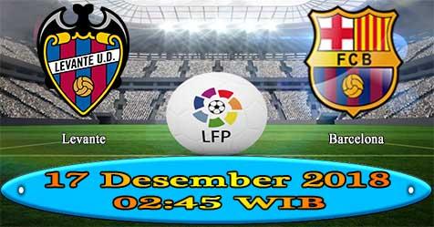Prediksi Bola855 Levante vs Barcelona 17 Desember 2018