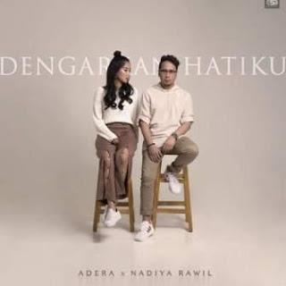 Download Songs Adera - Dengarkan Hatiku (Feat. Nadiya Rawil)