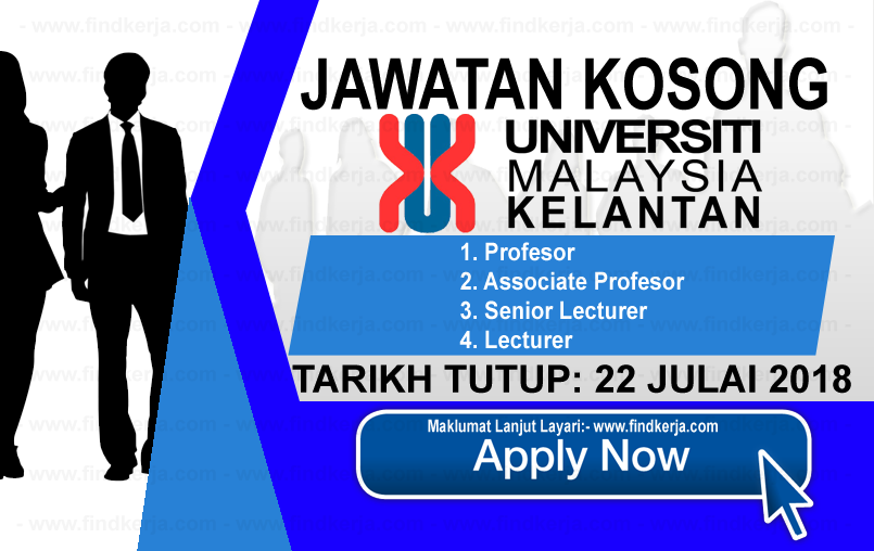 Jawatan Kerja Kosong UMK - Universiti Malaysia Kelantan logo www.ohjob.info www.findkerja.com julai 2018