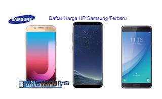 36 Daftar Lengkap Harga HP Samsung Terbaru Februari 2019