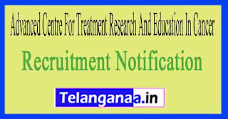 Advanced Centre For Treatment, Research And Education In Cancer ACTREC Recruitment Notification 2017