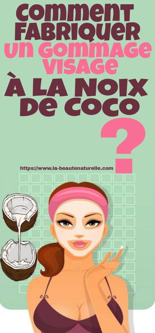 Comment fabriquer un gommage visage à la noix de coco?