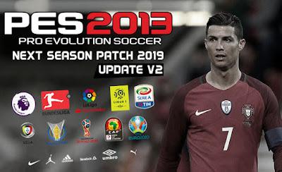 PES 2013 Next Season Patch 2019 Season 2018/2019 + Update v2