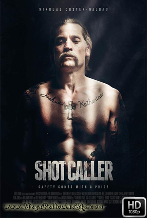 Shot Caller [1080p] [Latino-Ingles] [MEGA]