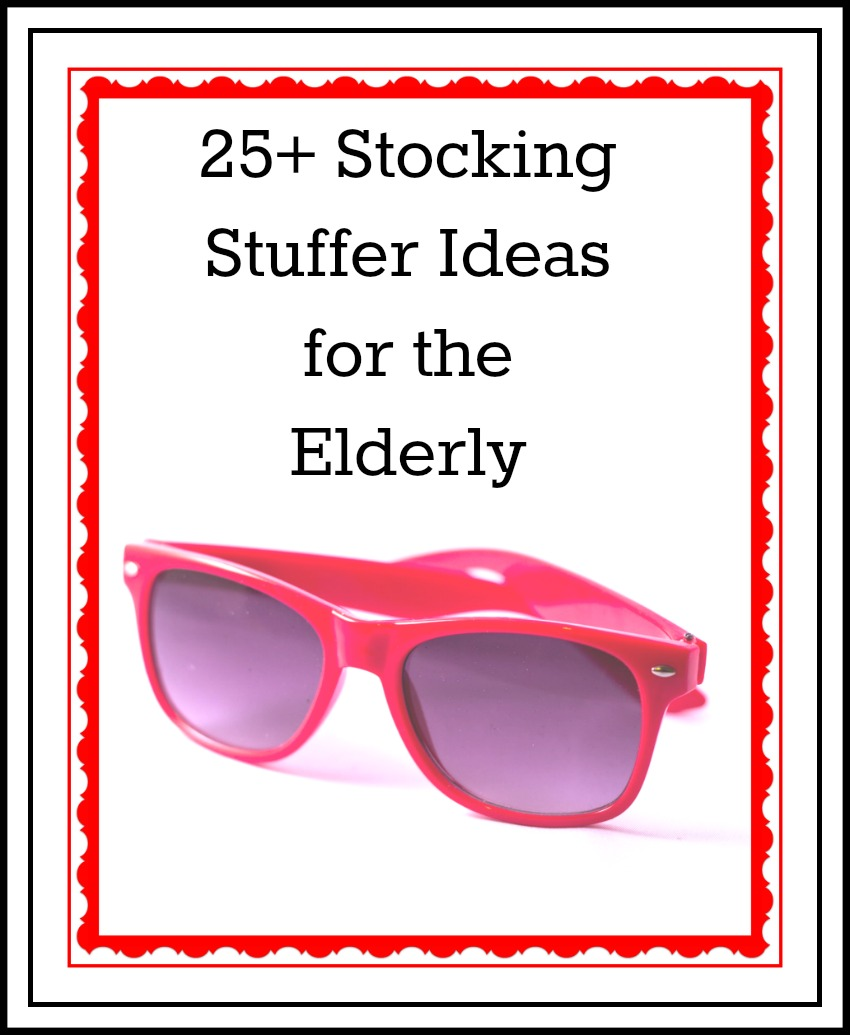 Ultimate List of Stocking Stuffer Ideas for the Elderly | Elder Care ...