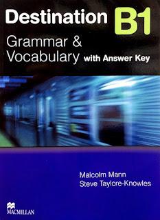 Destination B1, B2, C1 + C2 Grammar and Vocabulary