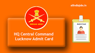 HQ Central Command Lucknow Messenger Admit Card