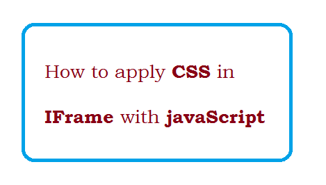 How to apply css in iframe with javaScript?
