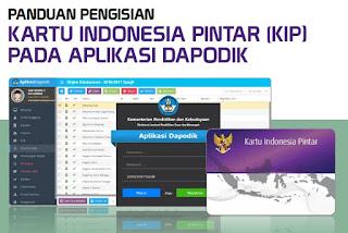 Panduan Pengisian Kartu Indonesia Pintar (KIP) pada Aplikasi Dapodik