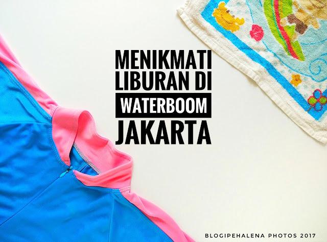 Tinggal 60 Hari Lagi Voucher Diskon Promo Waterbom PIK Jakarta Buat Liburan Seru Akhir Tahun