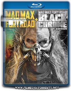 Mad Max: Estrada da Fúria Edição Black e Chrome