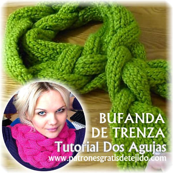 Cómo Tejer Bufanda de Trenza con Dos Agujas / Tutorial | Crochet y ...