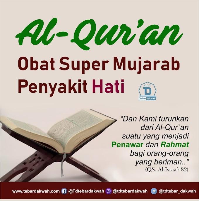 Al-Qur'an Obat Super Mujarab