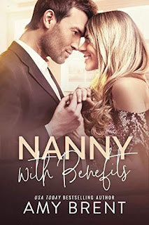 Nanny with Benefits: A Billionaire and Virgin Romance by Amy Brent