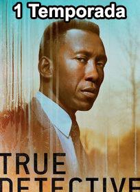 Assistir True Detective 1 Temporada Online Dublado e Legendado