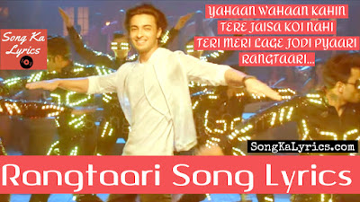 rangtaari-song-lyrics-dev-negi-honey-singh-ayush-sharma-loveratri-warina-hussain