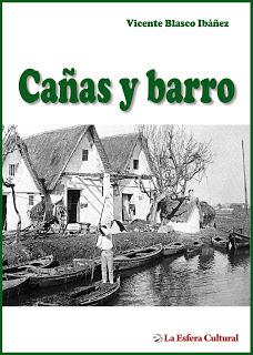 """Barracas valencianas, """"Arroz y tartana"""", Realismo y Naturalismo"""
