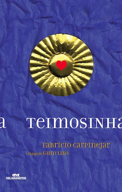 Teimosinha - Fabrício Carpinejar