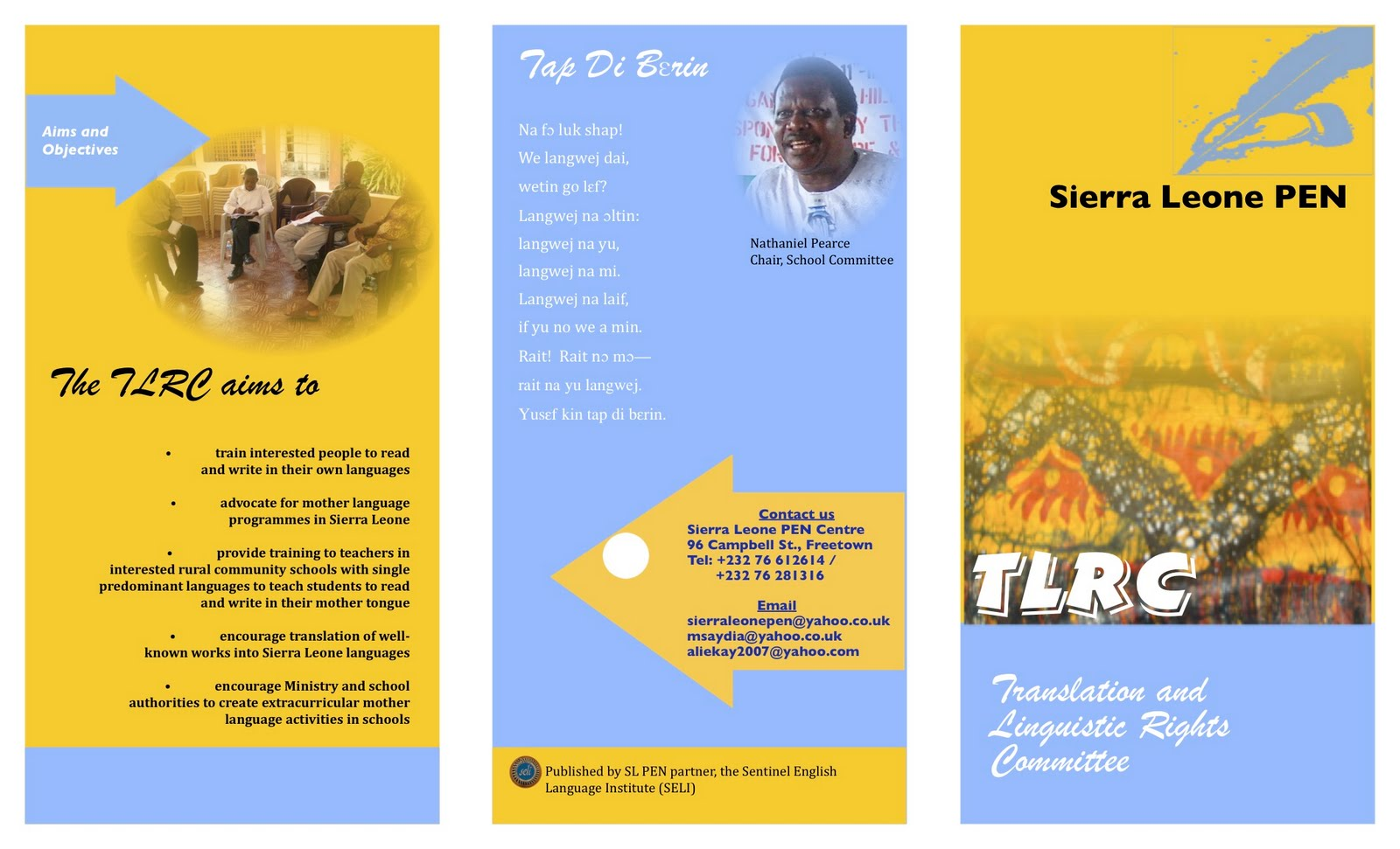 Seli Hosts And Chairs The Translation Linguistic Rights Committee Of Sierra Leone Pen Has Just Developed This Brochure Which Expresses