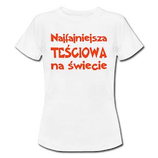 Koszulka Najfajniejsza teściowa na świecie