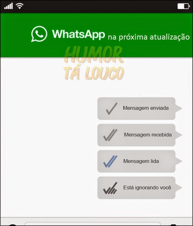 Na próxima atualização do Whatsapp...