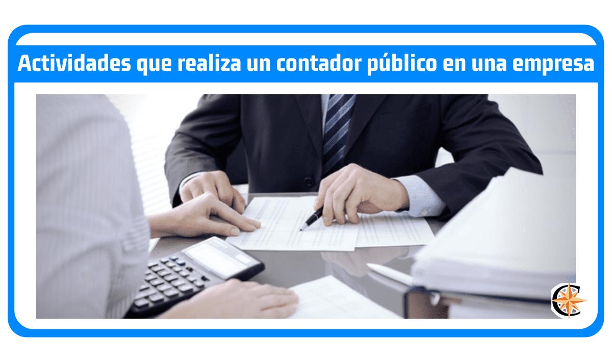 Actividades que realiza un Contador Público en una Empresa