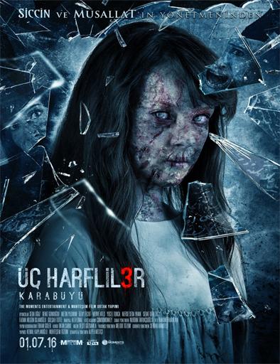 Ver Harfliler 3: Karabuyu (2016) Online