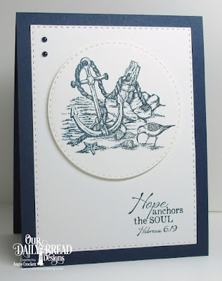 ODBD Anchor the Soul, ODBD Custom Double Stitched Circles Dies, ODBD Custom Double Stitched Rectangles Dies, Card Designer Angie Crockett