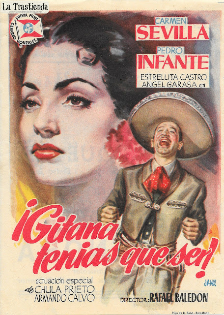 Gitana tenías que Ser - Programa de Cine - Carmen Sevilla - Pedro Infante - Estrellita Castro